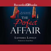 The Perfect Affair by  Lutishia Lovely audiobook
