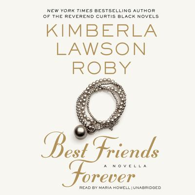 Best Friends Forever by Kimberla Lawson Roby audiobook