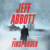 The First Order by  Jeff Abbott audiobook