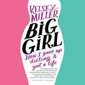 Big Girl by  Kelsey  Miller audiobook