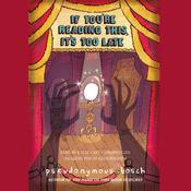 If You're Reading This, It's Too Late by  Pseudonymous Bosch audiobook