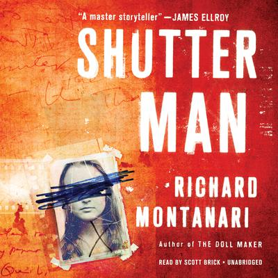 Shutter Man by Richard Montanari audiobook