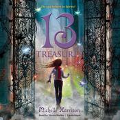 13 Treasures by  Michelle Harrison audiobook