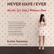 Never Have I Ever by  Katie Heaney audiobook