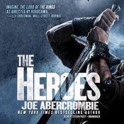 The Heroes by  Joe Abercrombie audiobook