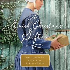 An Amish Christmas Gift by Amy Clipston audiobook