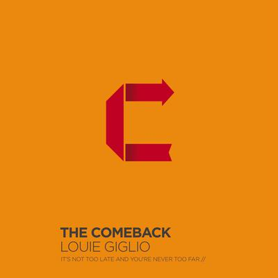 The Comeback by Louie Giglio audiobook