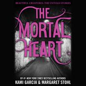 The Mortal Heart by  Kami Garcia audiobook