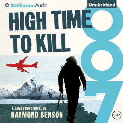 High Time to Kill by Raymond Benson audiobook