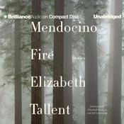 Mendocino Fire by  Elizabeth Tallent audiobook