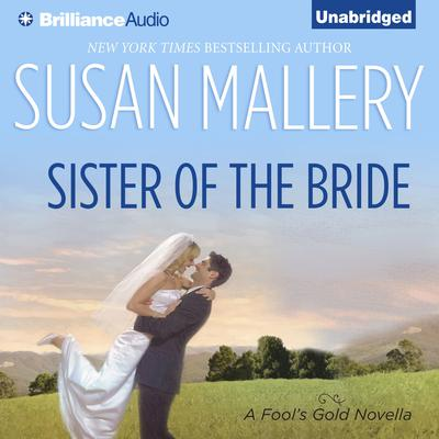 Sister of the Bride by Susan Mallery audiobook