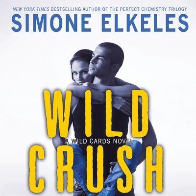 Wild Crush by Simone Elkeles audiobook