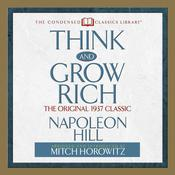 Think and Grow Rich by  Mitch Horowitz audiobook