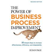 The Power of Business Process Improvement 2nd Edition by  Susan Page audiobook