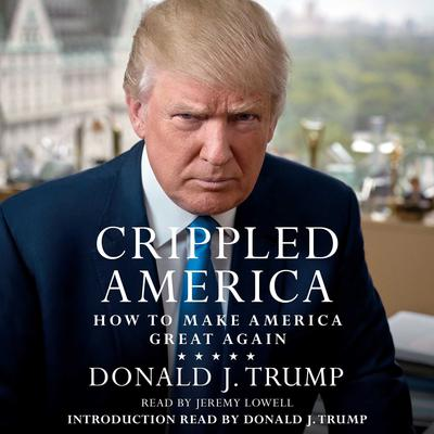 Crippled America by Donald J. Trump audiobook