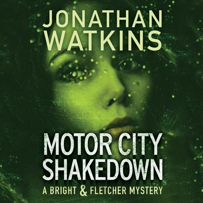 Motor City Shakedown by Jonathan Watkins audiobook