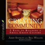 Creating Community by  Bill Willits audiobook