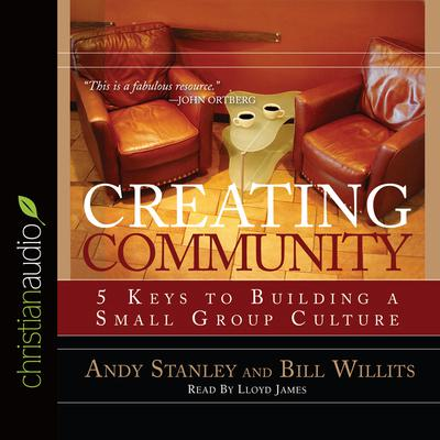 Creating Community by Andy Stanley audiobook