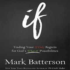 If by Mark Batterson audiobook