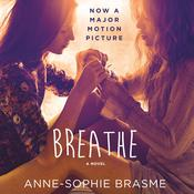 Breathe by  Anne-Sophie Brasme audiobook