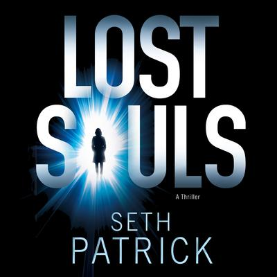 Lost Souls by Seth Patrick audiobook