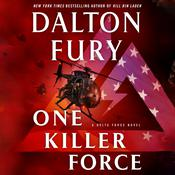 One Killer Force by  Dalton Fury audiobook