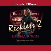 Reckless 2 by  Keisha Ervin audiobook