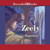 Zeely by  Virginia Hamilton audiobook