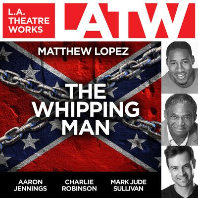 The Whipping Man by Matthew Lopez audiobook