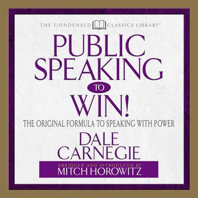 Public Speaking to Win by Dale Carnegie audiobook