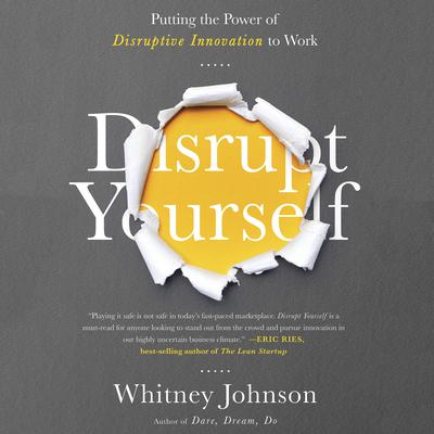 Disrupt Yourself by Whitney Johnson audiobook