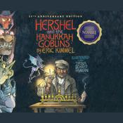 Hershel and the Hanukkah Goblins by  Eric Kimmel audiobook