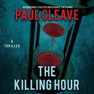 The Killing Hour by Paul Cleave audiobook