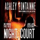 Night Court by Ashley Fontainne
