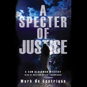 A Specter of Justice by  Mark de Castrique audiobook