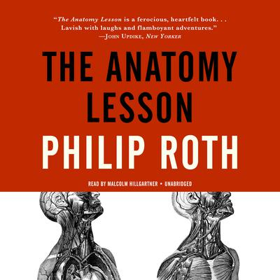 The Anatomy Lesson by Philip Roth audiobook