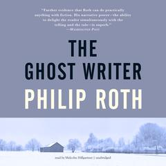 The Ghost Writer by Philip Roth audiobook