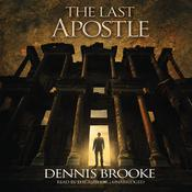 The Last Apostle by  Dennis  Brooke audiobook