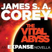 The Vital Abyss by  James S. A. Corey audiobook