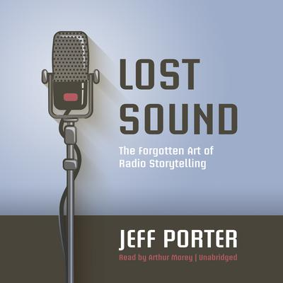 Lost Sound by Jeff Porter audiobook