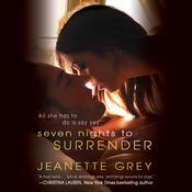 Seven Nights to Surrender by  Jeanette Grey audiobook