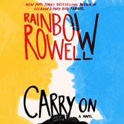Carry On by  Rainbow Rowell audiobook
