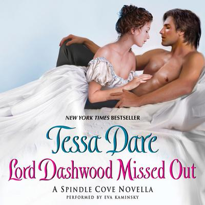 Lord Dashwood Missed Out by Tessa Dare audiobook