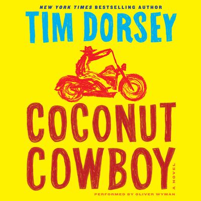 Coconut Cowboy by Tim Dorsey audiobook