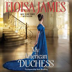 My American Duchess by Eloisa James audiobook