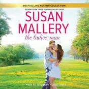 The Ladies' Man by  Susan Mallery audiobook