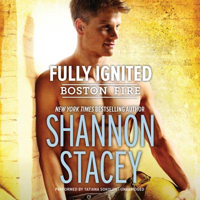 Fully Ignited by Shannon Stacey audiobook
