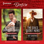 The CEO's Unexpected Child & The SEAL's Secret Heirs by  Andrea Laurence audiobook