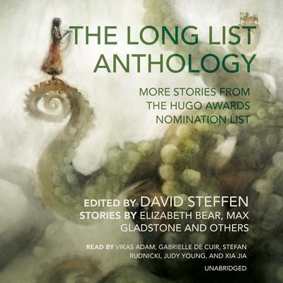 The Long List Anthology by David Steffen audiobook