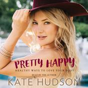 Pretty Happy by  Kate Hudson audiobook
